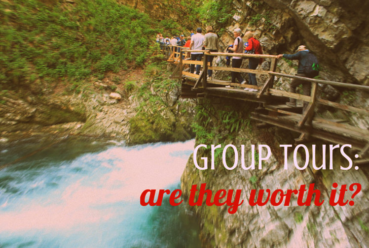 Are group tours worth it?