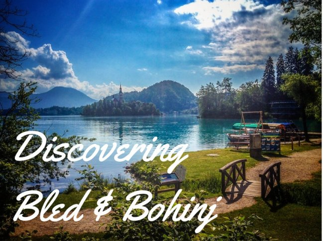 Discover Lakes Bled and Bohinj in Slovenia