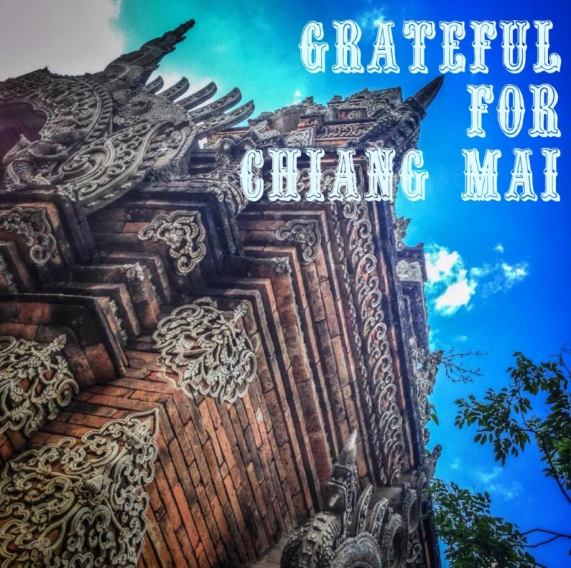 Why I'm grateful for Chiang Mai