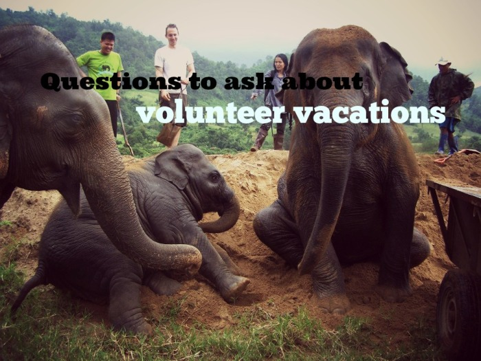 Questions to ask about volunteer vacations