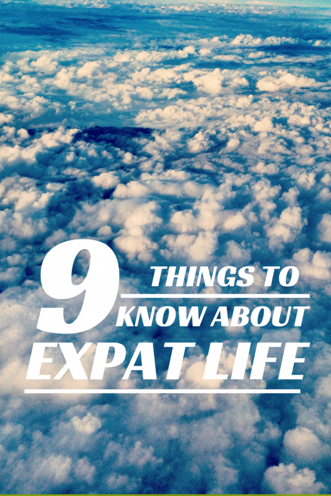 9 things to know about expat life