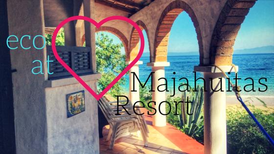 A review of Majahuitas Resort, an eco-resort in Puerto Vallarta, Mexico.